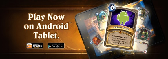 Hearthstone now Available for Android Tablets + Download